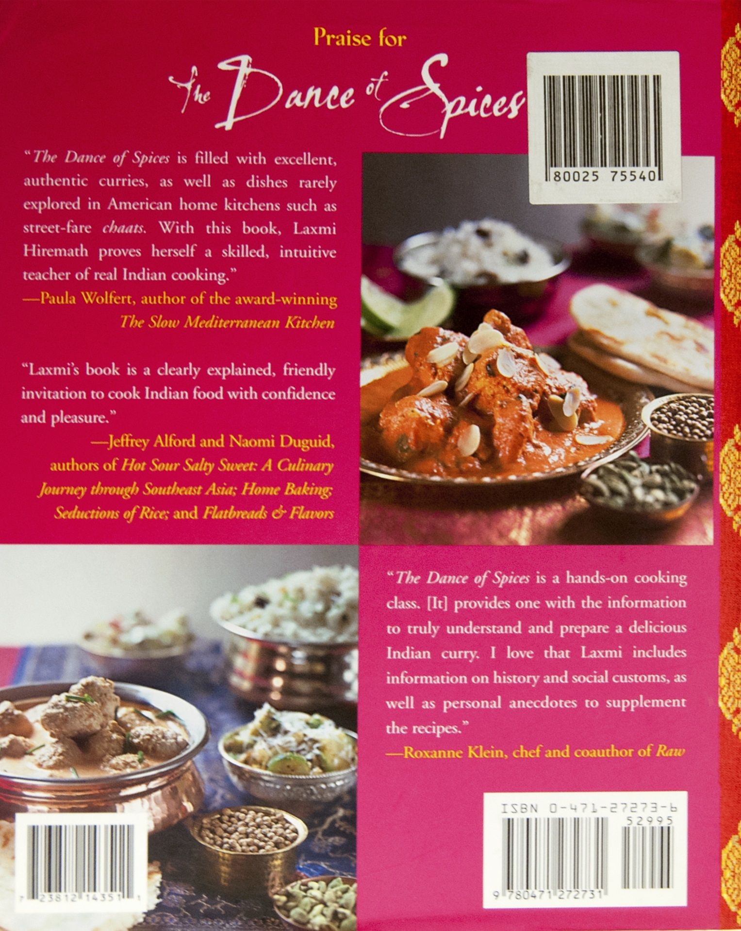The dance of spices classic indian cooking for todays home kitchen laxmi hiremaths dance of spices back cover forumfinder Choice Image